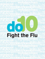 Do 10 - Learn the 10 things to do to fight the flu!