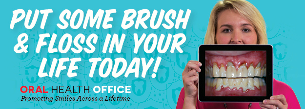 Put some brush and floss in your life today!